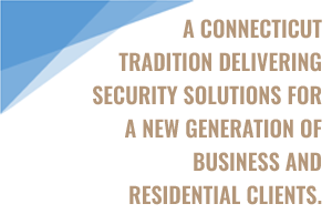 a connecticut tradition delivering security solutions.